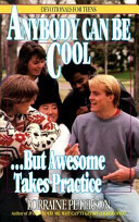 Anybody Can Be Cool-- But Awesome Takes Practice