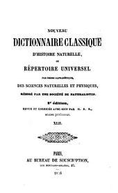 Nouveau dictionnaire classique d'histoire naturelle; ou, Répertoire universel des sciences naturelles et physiques: Volume42