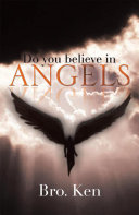 Do You Believe in Angels