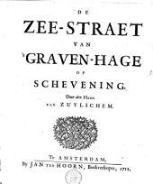 De zee-straat van 's Gravenhage op Schevening