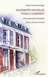 Solidarités nouvelles pour le logement: Une aventure humaine
