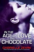 In the Age of Love and Chocolate PDF