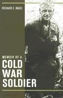 Memoir of a Cold War Soldier PDF