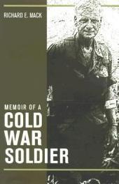 Memoir of a Cold War Soldier