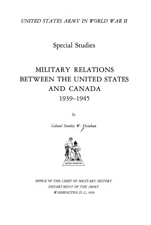 Military Relations Between the United States and Canada  1939 1945 PDF