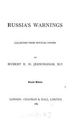 Russia's Warnings: Collected from Official Papers