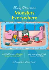 Molly Moccasins - Monsters Everywhere