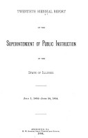Biennial Report of the Superintendent of Public Instruction of the State of Illinois for the Years     PDF