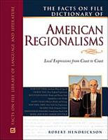 The Facts on File Dictionary of American Regionalisms PDF
