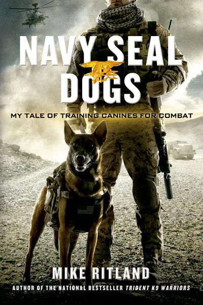 Download Navy SEAL Dogs Book