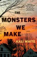 The Monsters We Make PDF