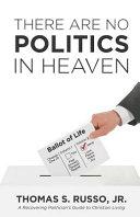 There Are No Politics in Heaven PDF