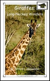 Giraffes: Long-Necked Wonders: Educational Version