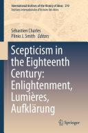 Scepticism in the Eighteenth Century: Enlightenment, Lumières, Aufklärung