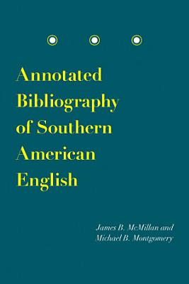 Annotated Bibliography of Southern American English PDF