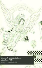 Symbolik und Mythologie der alten Völker: besonders der Griechen, Volume 3