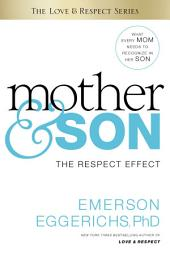 Mother and Son: The Respect Effect