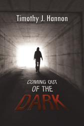 Coming Out Of The Dark Book PDF