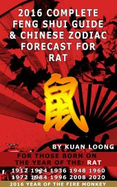 2016 Rat Feng Shui Guide & Chinese Zodiac Forecast