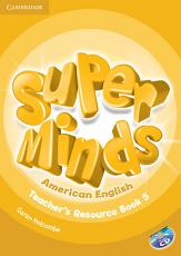 Super Minds American English Level 5 Teacher s Resource Book with Audio CD PDF