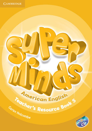 Super Minds American English Level 5 Teacher s Resource Book with Audio CD