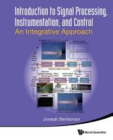 Introduction to Signal Processing  Instrumentation  and Control PDF