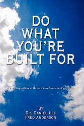 Do What You Re Built For Book PDF