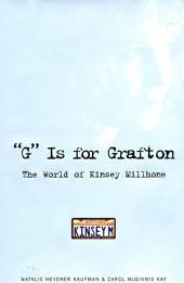 """G"" is for Grafton: The World of Kinsey Millhone, Edition 2"