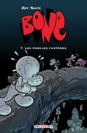 Bone T07: Les Cercles fantômes