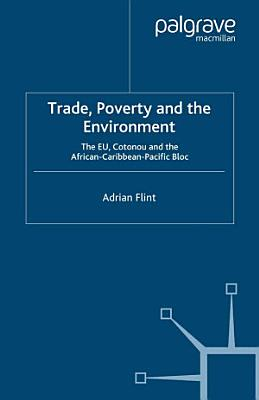 Trade  Poverty and The Environment