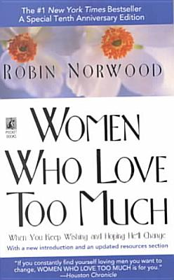 Women who Love Too Much PDF