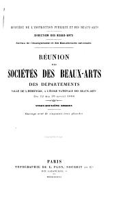 Réunion des sociétés des beaux-arts des départements ...: Volume22