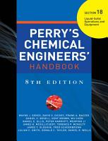 PERRY S CHEMICAL ENGINEER S HANDBOOK 8 E SECTION 18 LIQUID SOLID OPER EQUP  POD  PDF