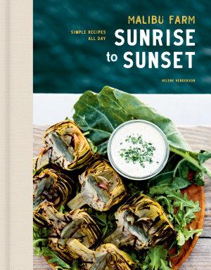 Malibu Farm Sunrise to Sunset