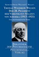 Thomas Woodrow Wilson   der 28  Pr  sident der Vereinigten Staaten von Amerika  1913 1921  PDF