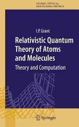 Relativistic Quantum Theory of Atoms and Molecules PDF