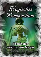 Magisches Kompendium   Praxis der nordischen Magie PDF