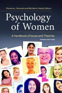 Psychology of Women  A Handbook of Issues and Theories  3rd Edition Book