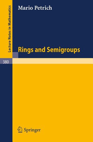 Rings and Semigroups