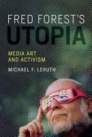 Fred Forest s Utopia PDF