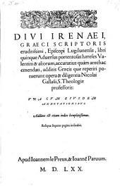 Libri V adversus ... haereses Valentini et aliorum accuratius quam antehac emendati