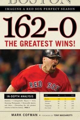162 0  Imagine a Red Sox Perfect Season