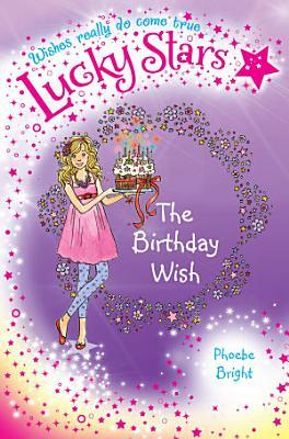 Lucky Stars 4  The Birthday Wish PDF