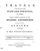 Travels Through Spain and Portugal in 1774: With a Short Account of the Spanish Expedition Against Algiers in 1775