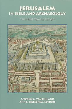 Jerusalem in Bible and Archaeology PDF