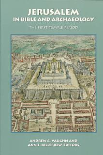 Jerusalem in Bible and Archaeology