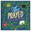 She Prayed