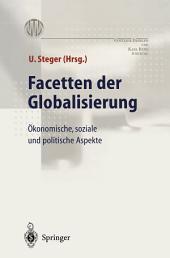 Facetten der Globalisierung: Ökonomische, soziale und politische Aspekte