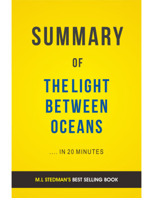 The Light Between Oceans  by M L  Stedman   Summary   Analysis