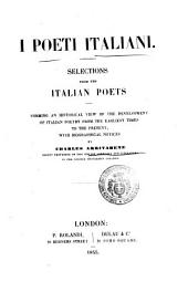 I poeti italiani. Selections from the Italian poets, with biogr. notices by C. Arrivabene
